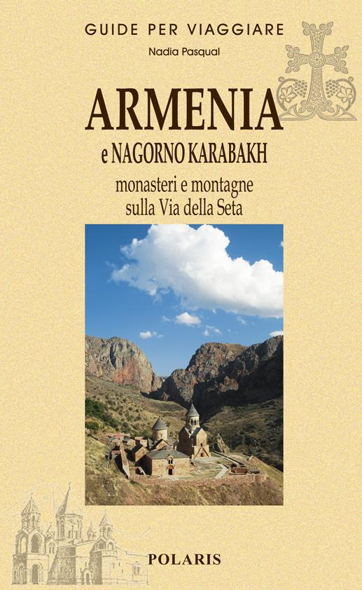Guida di viaggio Armenia e Nagorno Karabakh di Nadia Pasqual